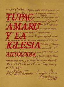 Túpac Amaru y la Iglesia en el Cusco. Antología