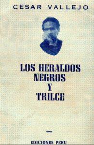 Los heraldos negros; Trilce