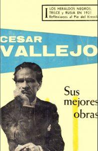 Sus mejores obras: Los heraldos negros; Trilce; Rusia en 1931