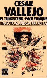 El tungsteno; Paco Yunque